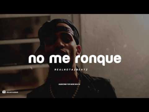 """No me ronque"" Trap Beat 2017 x Arcangel x Bad Bunny Type Beat x Prod. RealNotazBeatz"