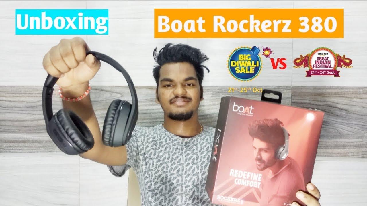 Boat Rockerz 380 Unboxing Flipkart Vs Amazon Diwali Sale 2k19 Youtube
