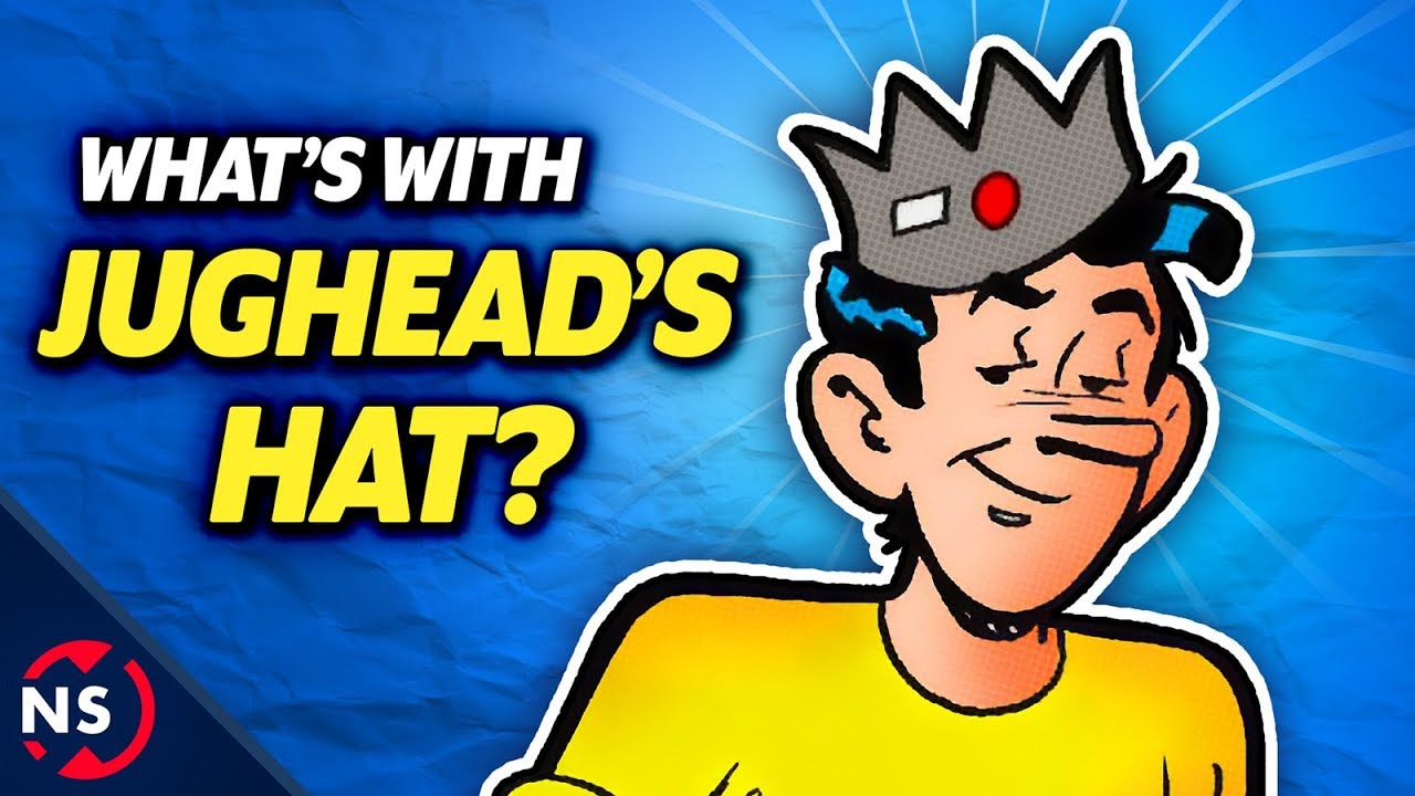 db8b56b043d What is JUGHEAD S HAT  - The Mind-Blowing Origin   History Explained!  (Archie Comics) 🍔