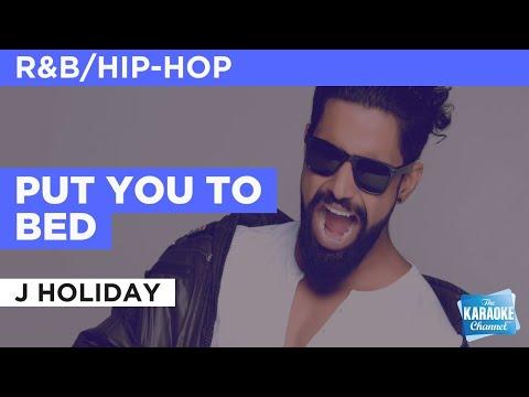Put You To Bed : J Holiday | Karaoke With Lyrics