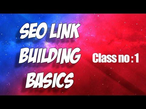 Building link - The basics of link building & Class no 1