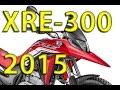 HONDA XRE-300 2015 - MOTONEWS