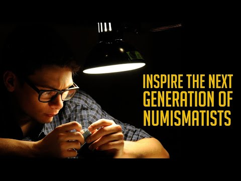 Inspire the next generation to find their love of numismatics