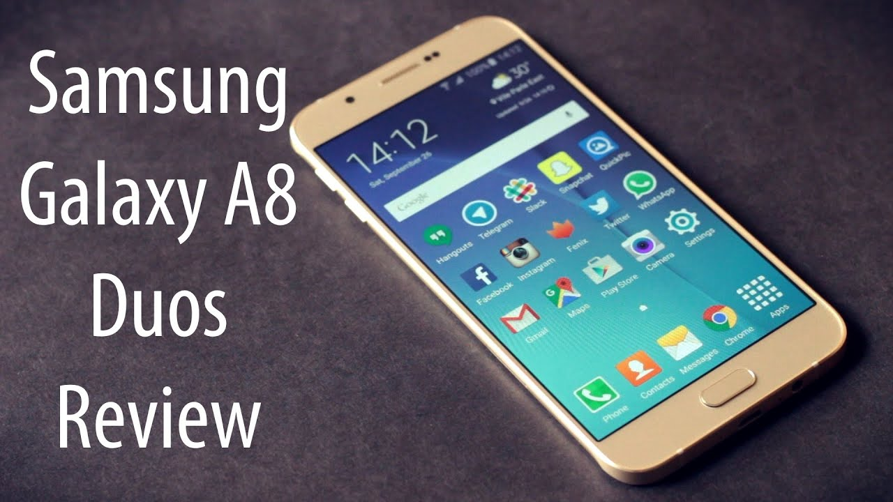 Samsung Galaxy A8 Duos Review