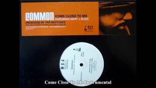 Common ft. Mary J. Blige - Come Close To Me - Instrumental Free Download Prod By J Smooth Soul