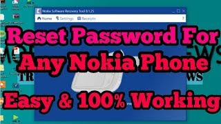 Reset Password For Any NOKIA Phone- Reset,Flash and Format- Easy &100% working