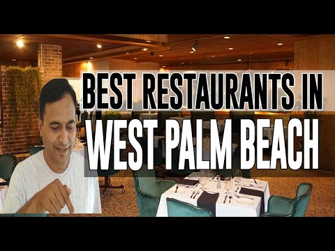 Best Restaurants And Places To Eat In West Palm Beach, Florida FL