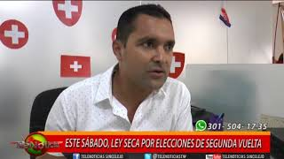 ESTE SÁBADO, LEY SECA POR ELECCIONES PRESIDENCIALES DE SEGUNDA VUELTA