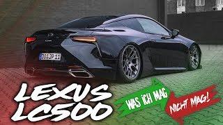 JP Performance - Was ich mag/nicht mag! | Lexus LC 500
