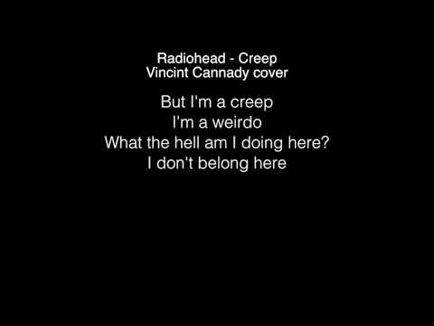 Vincint Cannady - Creep Lyrics (Radiohead) THE FOUR