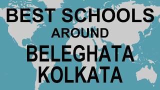 Best Schools around Beleghata Kolkata   CBSE, Govt, Private, International | Total Padhai