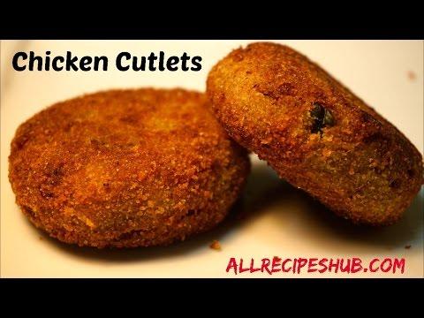 Chicken Cutlets Recipe | Easy Chicken Cutlet - All Recipes Hub