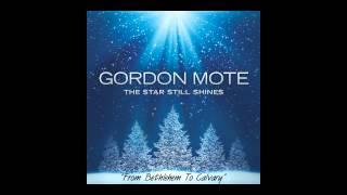 "Gordon Mote- ""From Bethlehem To Calvary"""