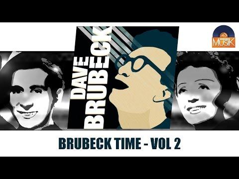 Dave Brubeck - Brubeck Time - Vol 2 (Full Album Best Of / Album Best Of Complet)