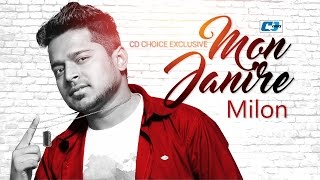 Mon Jani Re – Milon Video Download