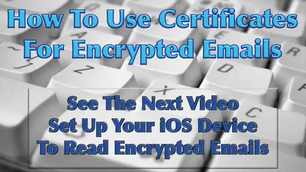 Encrypted Emails with Certs