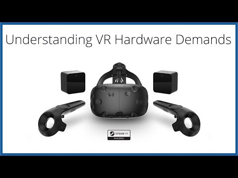 HTC Vive and Oculus Rift Hardware Requirements Explained