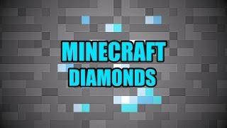 minecraft how to find diamonds
