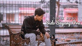 DIDIK BUDI - SIDO SAYANG ORA COVER NDX AKA