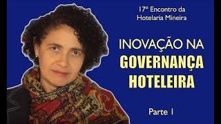 Baixar INOVAÇÃO na Governança Hoteleira [parte 1/2]