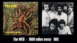 The Web - One Thousand Miles  Away  (BBC, with interview)