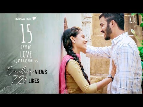 15 days of Love || Telugu short film 2017 || A Jayakishore Show