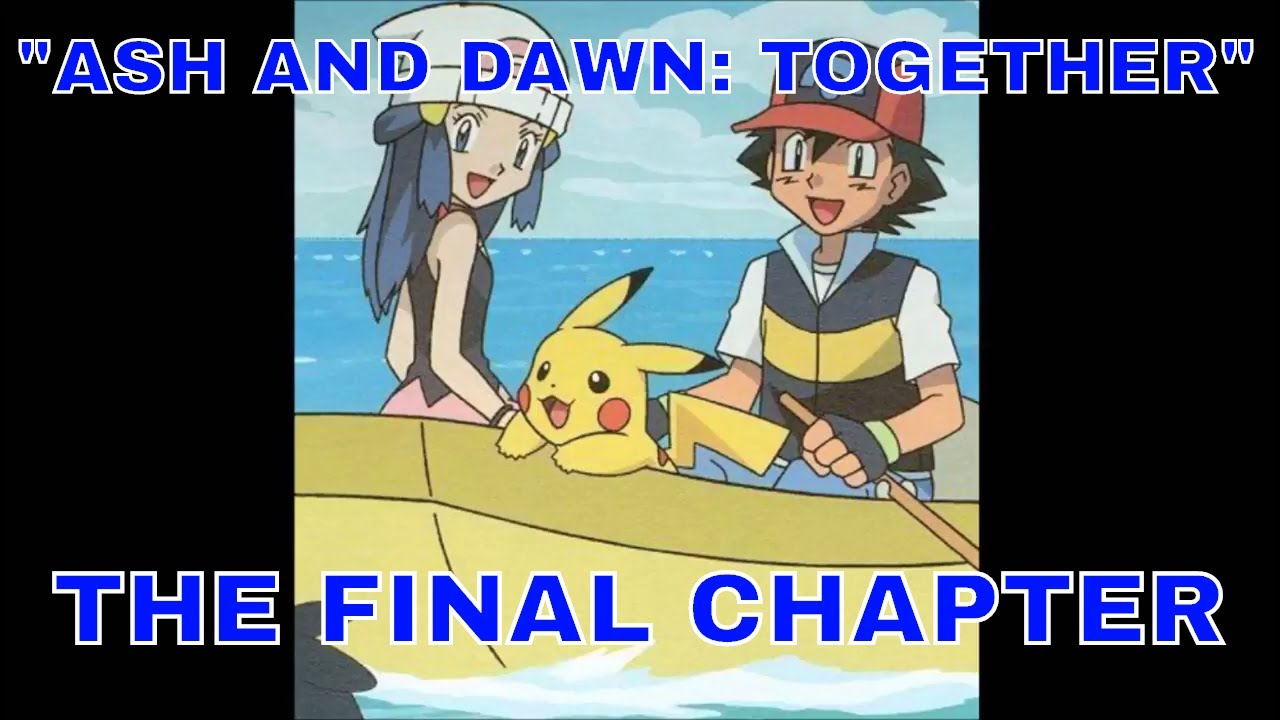 Ash and dawn together
