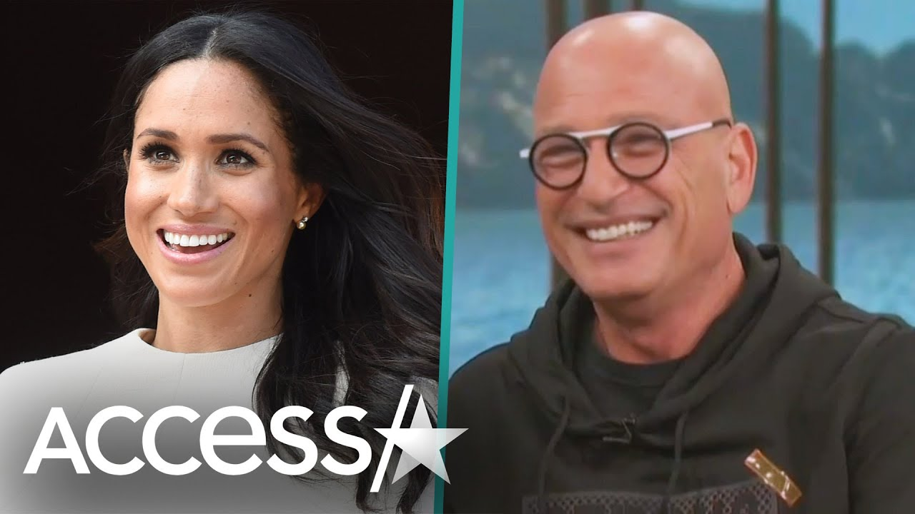 Meghan Markle Was Always Destined For Greatness, Says Howie Mandel