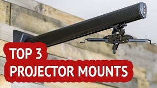 TOP 3: hands on review Projector Mounts