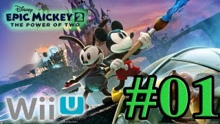 Let's Play : Epic Mickey 2 Wii U - Parte 1