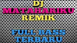 Download Lagu DJ MATAHARIKU 2020 Agnesmonica REMIX SLOW TERBARU FULL BASS DJ tiktok Viral mp3
