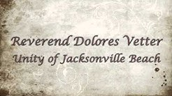 Rev Dolores Vetter _ Unity of Jacksonville Beach - Meditation - The Peaceful Presence Within