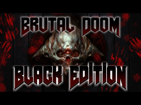Brutal Doom: Black Edition - Mod Download | GO GO Free Games