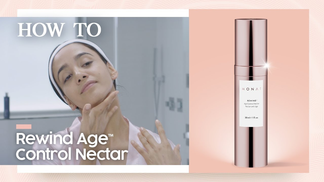 Monat Rewind Age Control Nectar Monat Skincare How To Youtube