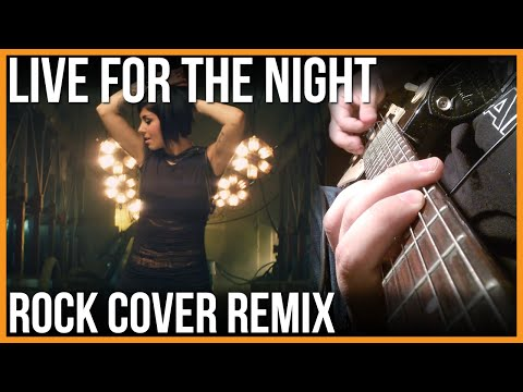 Krewella - Live for the Night (Rock Cover Remix)