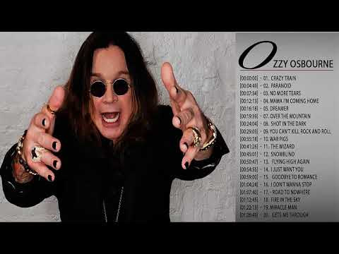 Ozzy Osbourne Greatest Hits  Ozzy Osbourne Greatest Hits Playlist