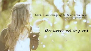 We cry out- Jesus Culture (lyrics)