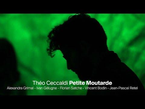 Théo Ceccaldi PETITE MOUTARDE