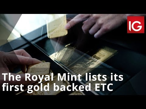 The Royal Mint lists its first gold backed ETC