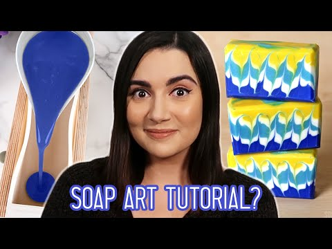 Soap Art Tutorial: Expectations VS Reality