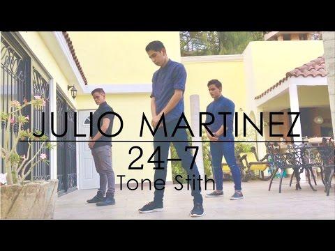 Julio Martinez | Coreography | Tone Stith - 24/7