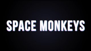 The Centuries - Space Monkeys