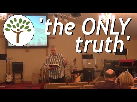 """""""the ONLY truth""""   Generations Church Sunday Service   03.26.17"""