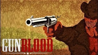 Gunblood Remastered Full Gameplay Walkthrough