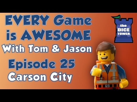 Every Game is Awesome 25: Carson City