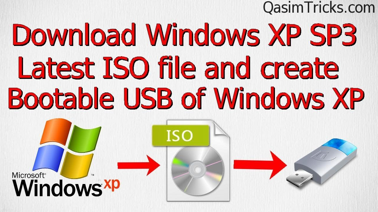 How To Get Windows Xp Service Pack 3 Latest Iso And Create Bootable Usb Of Windows Xp 2021 Youtube