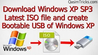 how-to-get-windows-xp-service-pack-3-latest-iso-and-create-bootable-usb-of-windows-xp