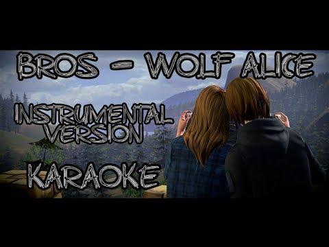 Bros - Wolf Alice (Instrumental Karaoke Version)