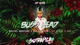 Machel Montano & Bunji Garlin - Buss Head (1st Klase Remix)