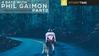 I Rode With Phil Gaimon In Yosemite - 4 Days Of Cycling With Phil Gaimon (FULL STORY Part 2)